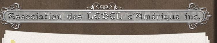Lebel, Association des Lebel d'Amérique Inc. Haut